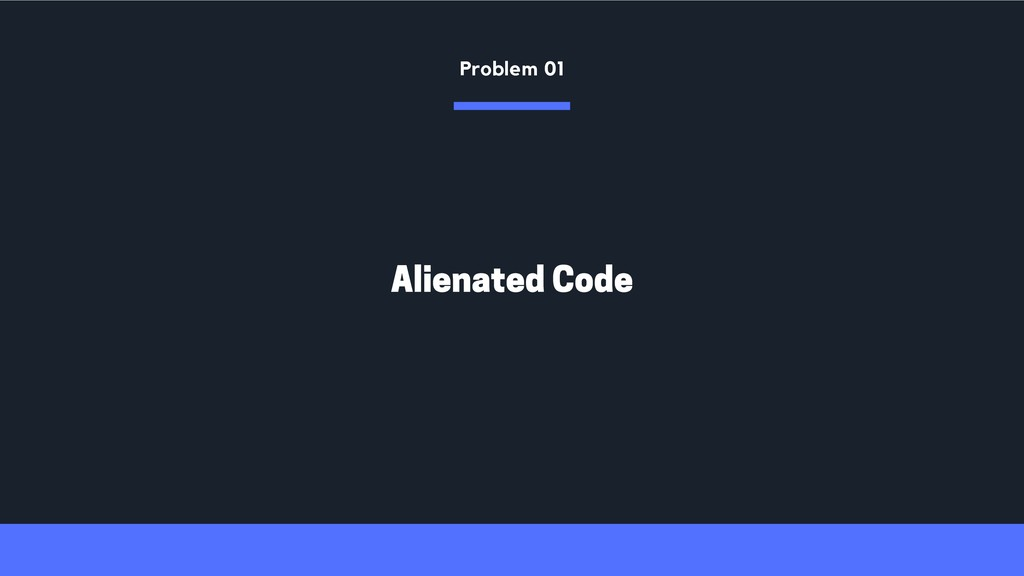 Alienated Code Problem 01