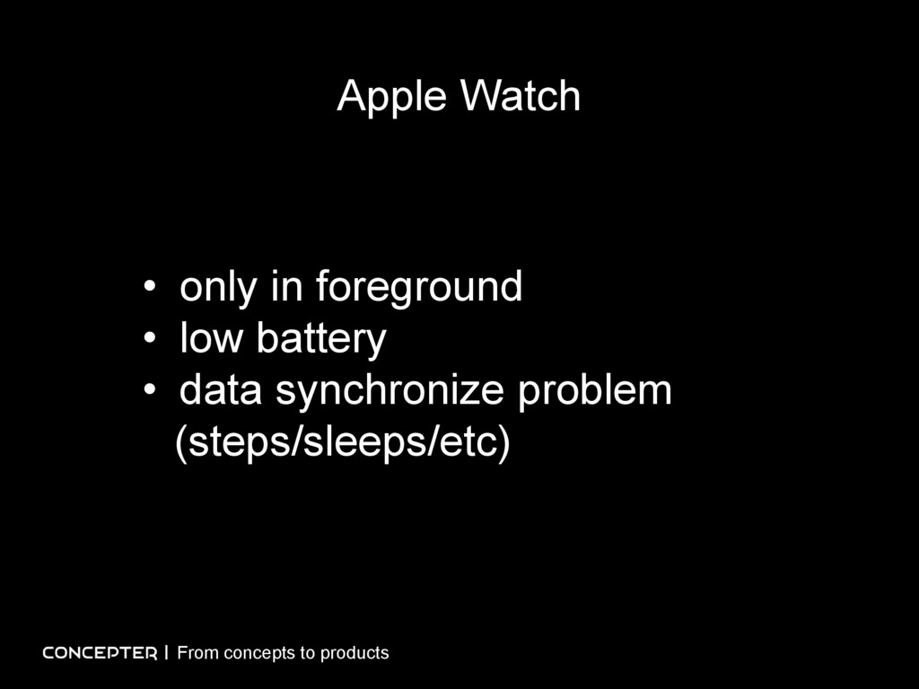 Apple Watch • only in foreground • low battery ...