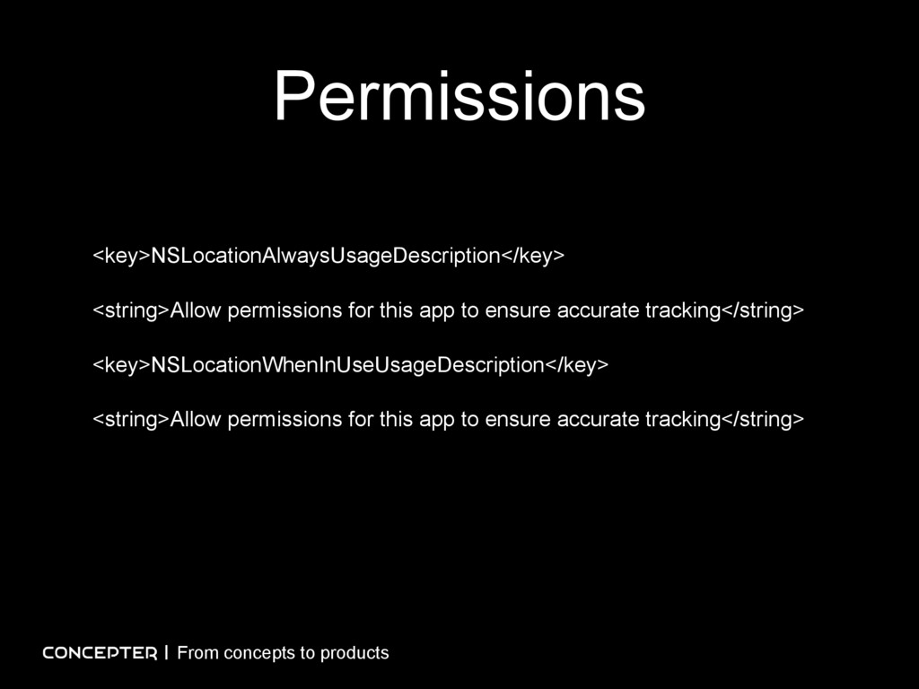 Permissions From concepts to products <key>NSLo...