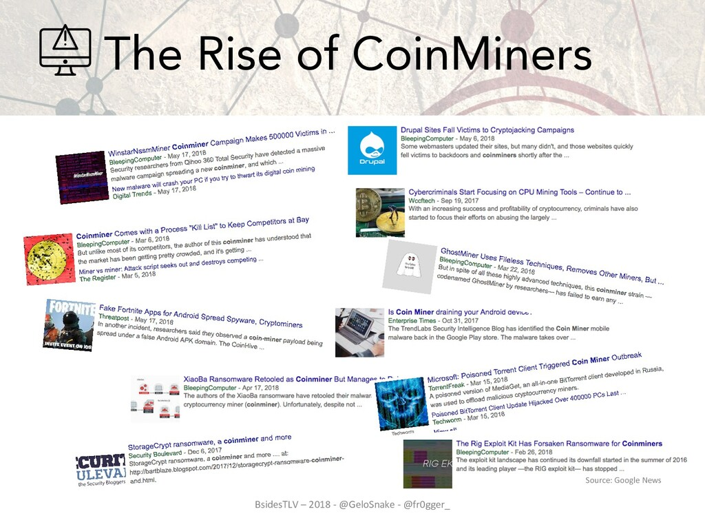 The Rise of CoinMiners BsidesTLV – 2018 - @Gelo...