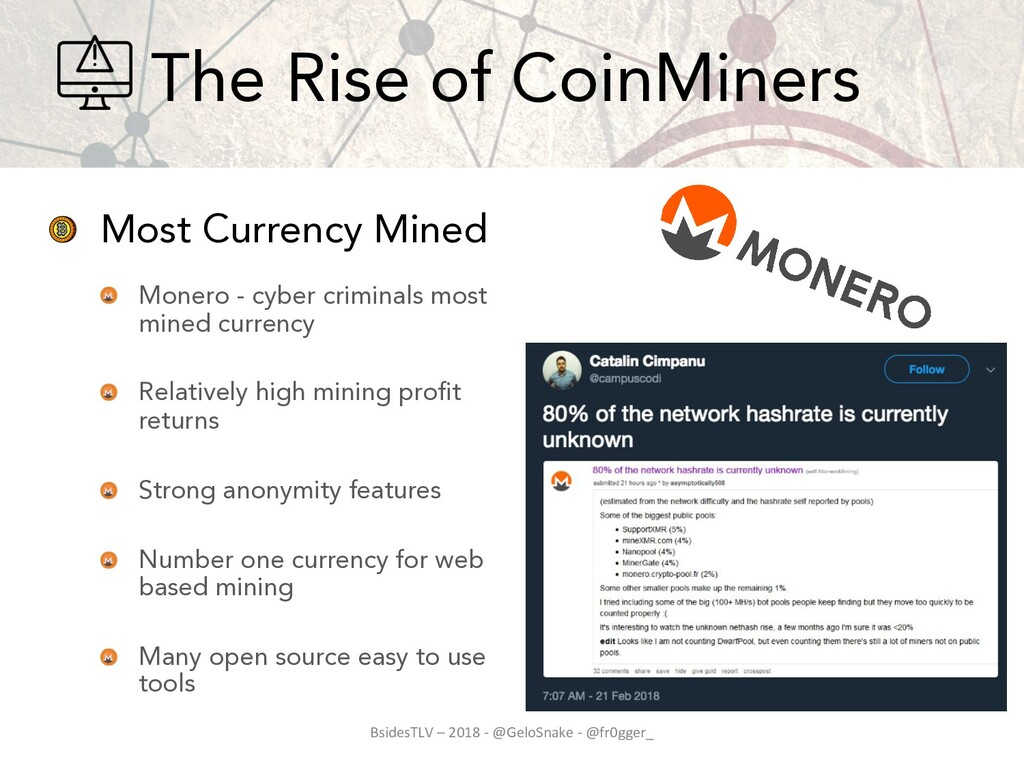 Most Currency Mined Monero - cyber criminals mo...