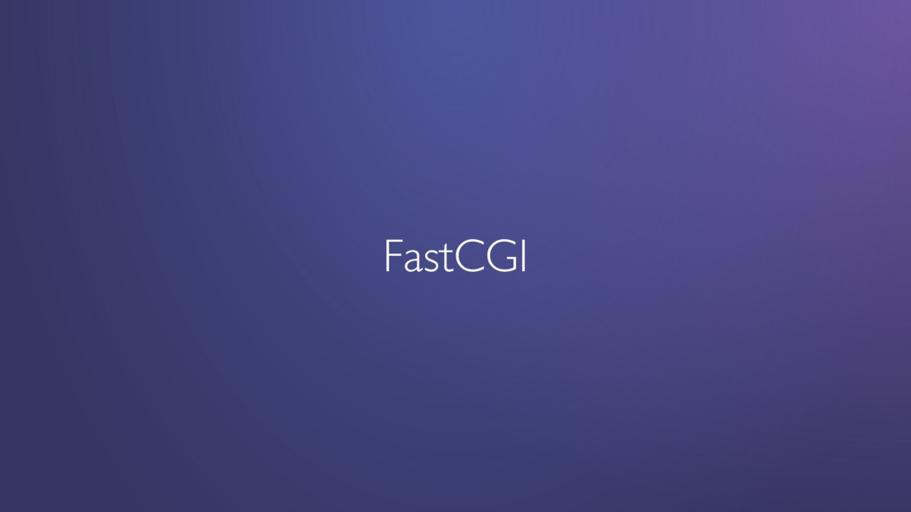 FastCGI