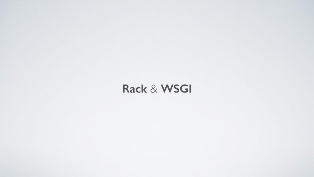 Rack & WSGI