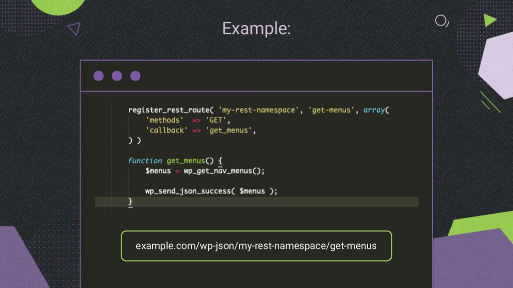 Example: example.com/wp-json/my-rest-namespace/...