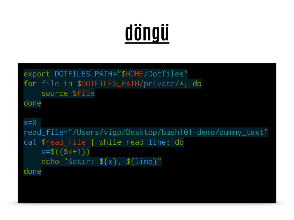 "döngü export DOTFILES_PATH=""$HOME/Dotfiles"" for..."