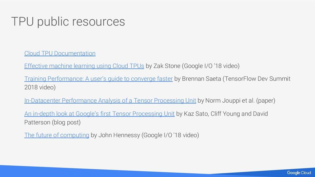 TPU public resources Cloud TPU Documentation Ef...