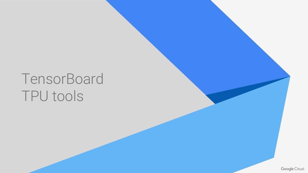 TensorBoard TPU tools