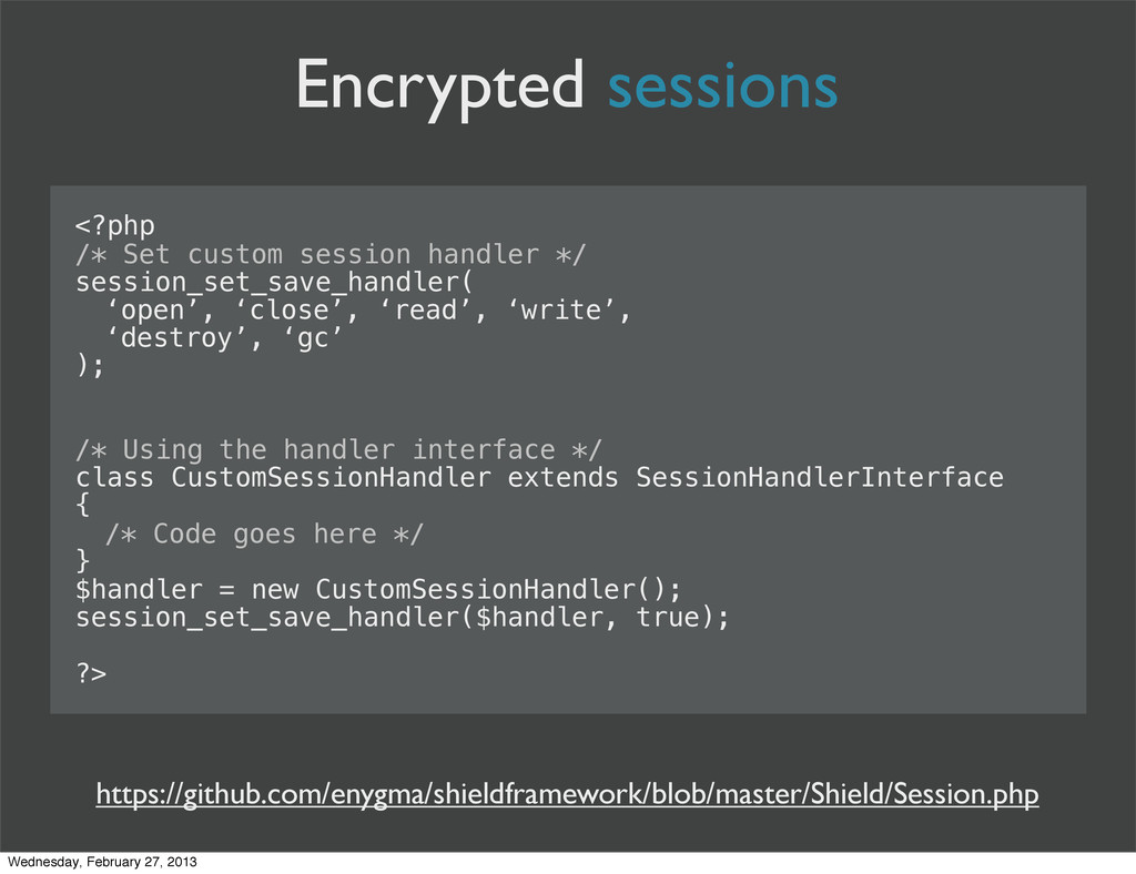 Encrypted sessions <?php /* Set custom session ...