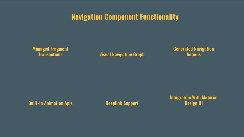 Navigation Component Functionality Managed Frag...