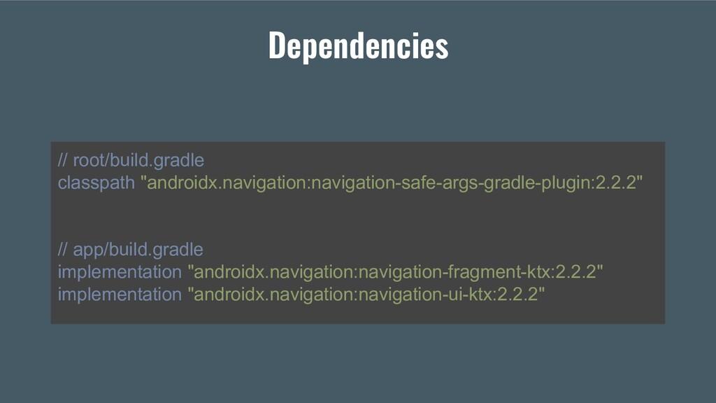 "// root/build.gradle classpath ""androidx.naviga..."