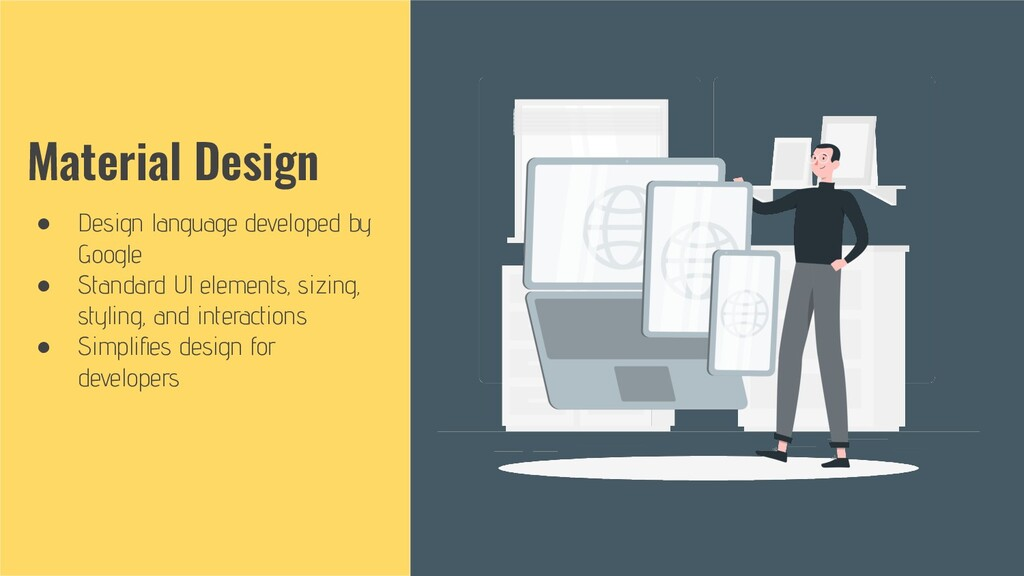 Material Design ● Design language developed by ...