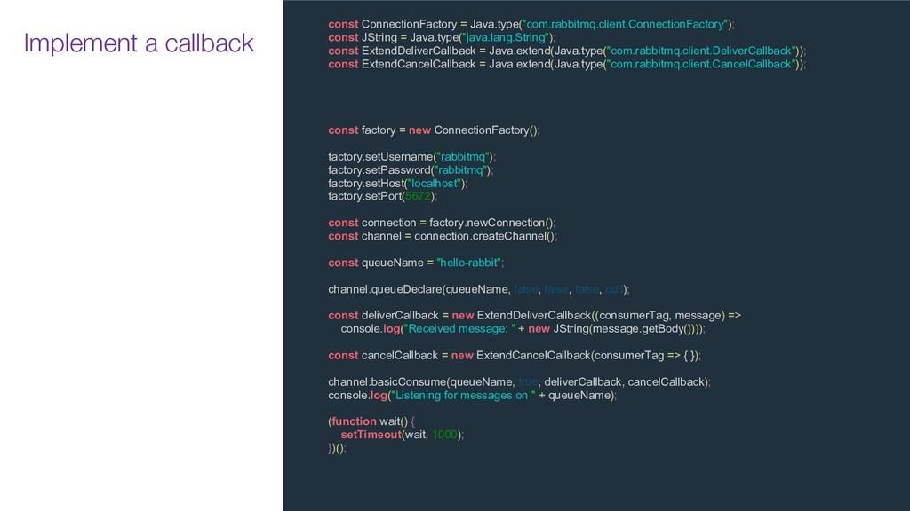 """const ConnectionFactory = Java.type(""""com.rabbit..."""