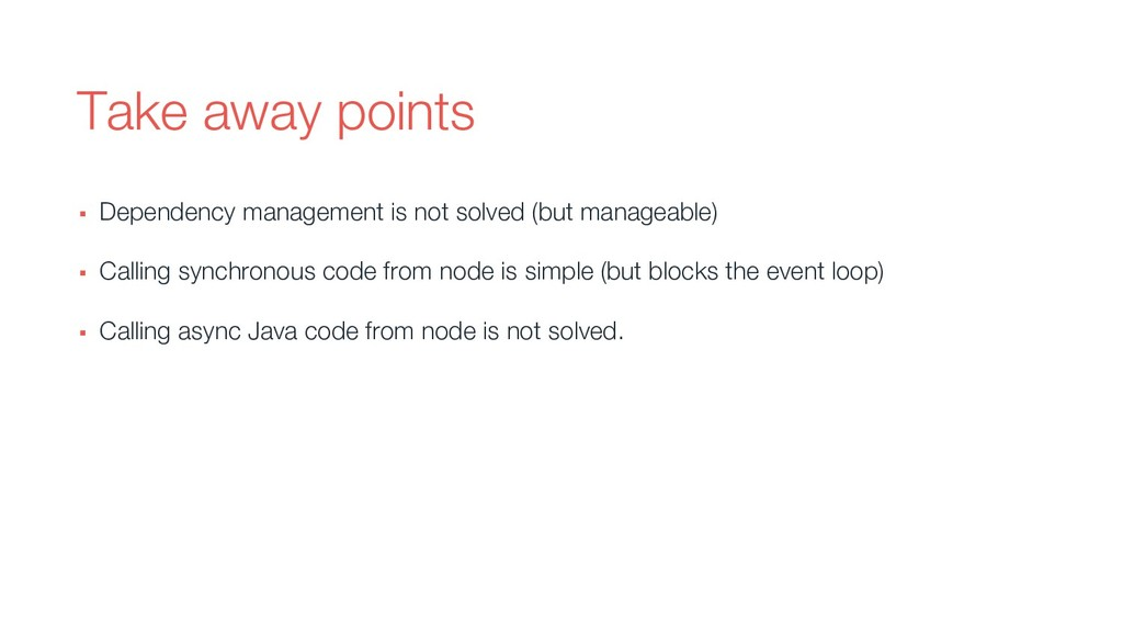 Take away points ▪ Dependency management is not...