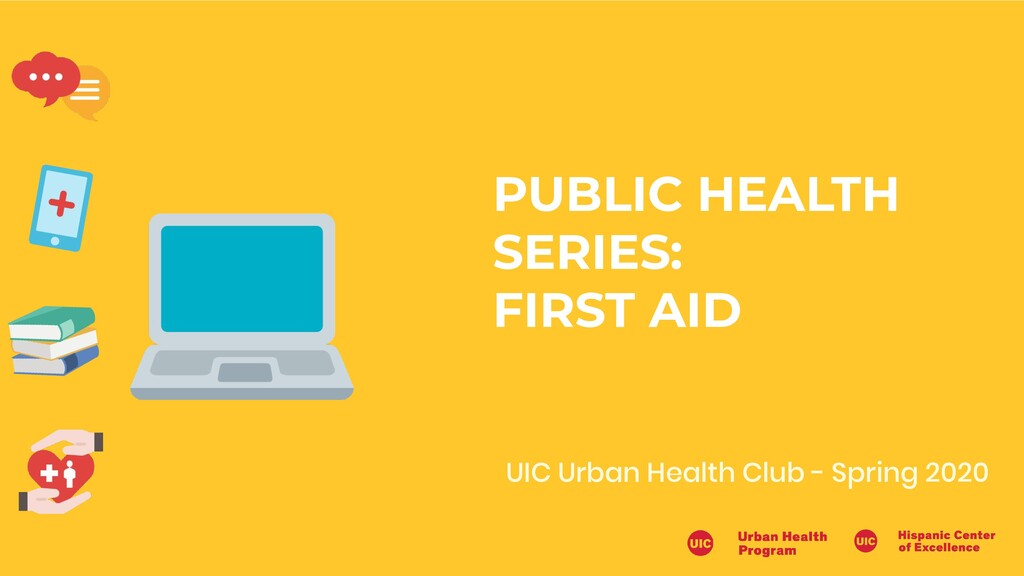 UIC Urban Health Club - Spring 2020 PUBLIC HEAL...