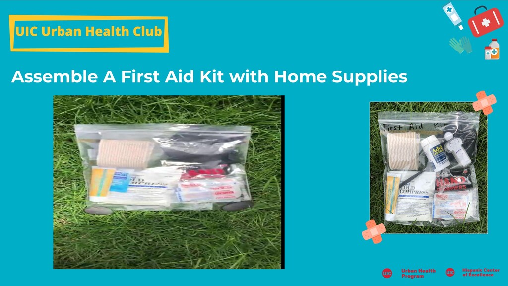 Assemble A First Aid Kit with Home Supplies UIC...
