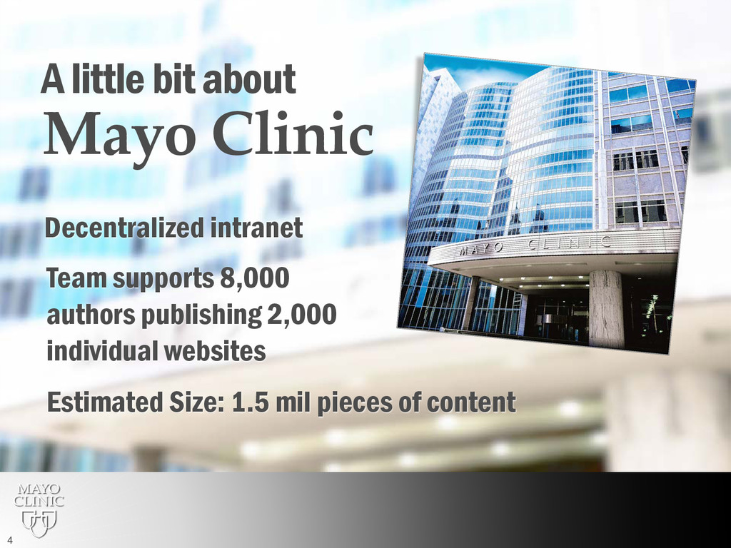 A little bit about Mayo Clinic Decentralized in...