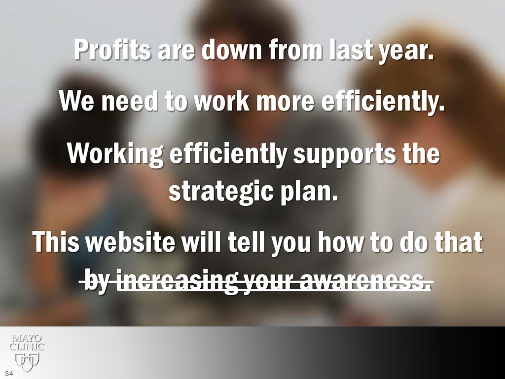 Profits are down from last year. We need to wor...