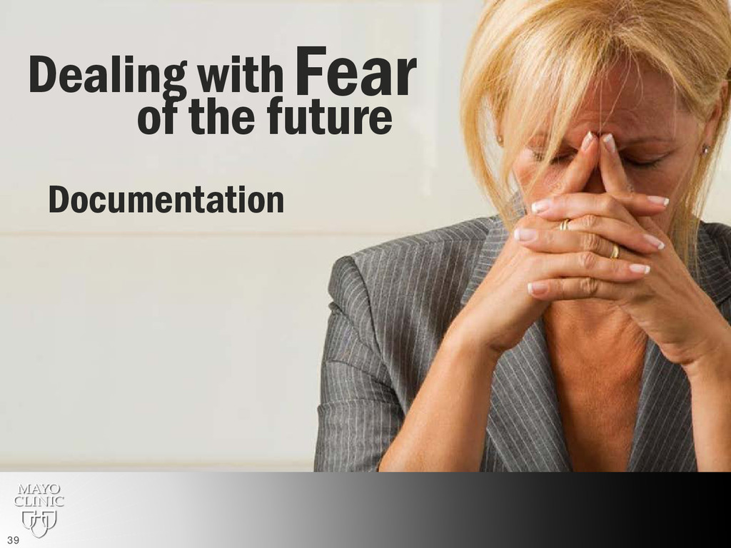 Fear Dealing with of the future Documentation 39