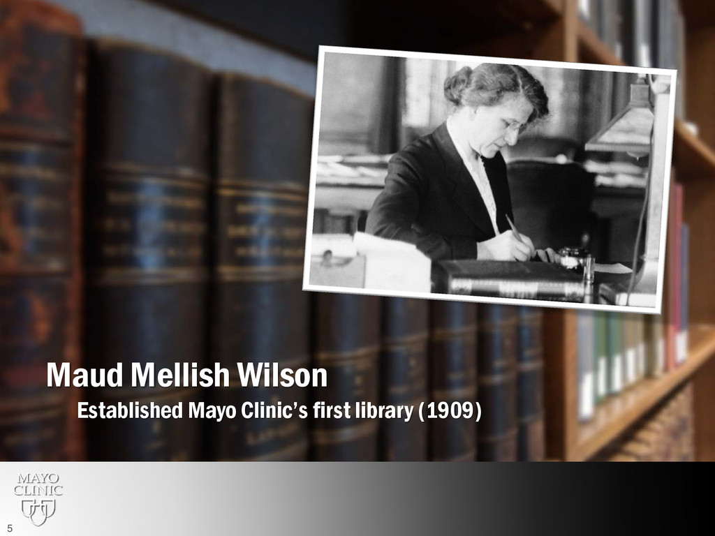 Maud Mellish Wilson Established Mayo Clinic's f...