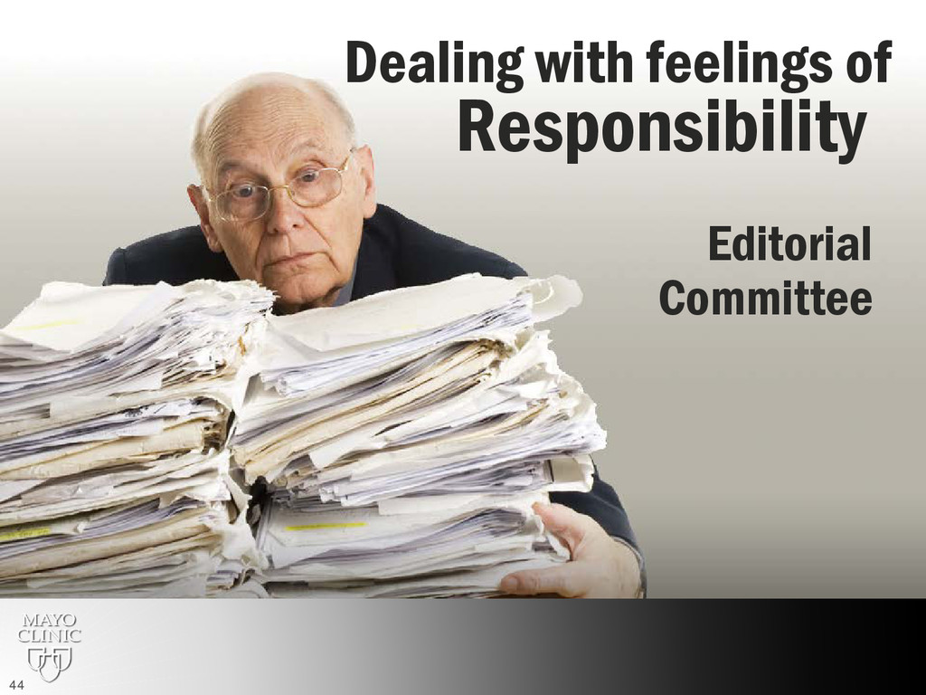 Responsibility Dealing with feelings of Editori...