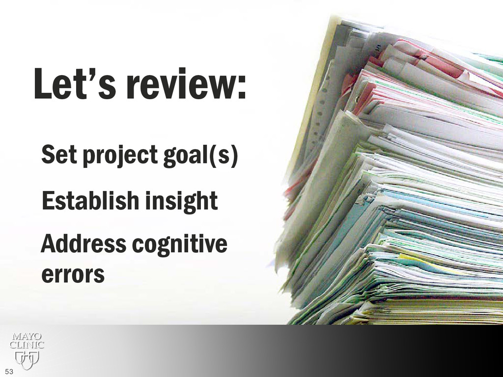 Let's review: Establish insight Set project goa...