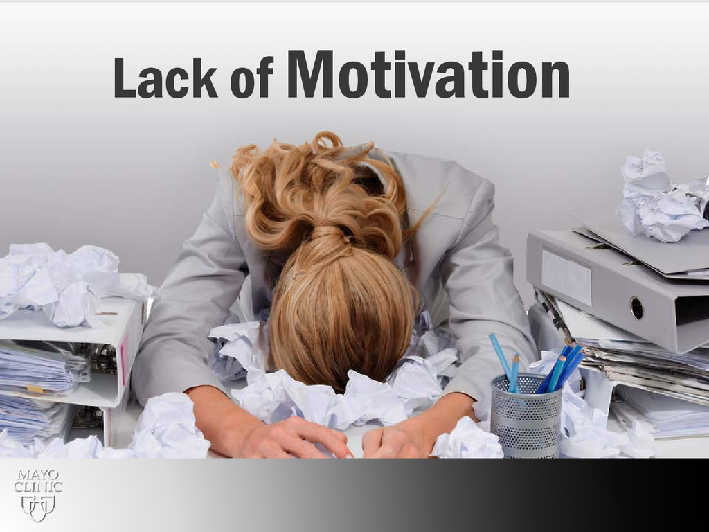 63 Lack of Motivation
