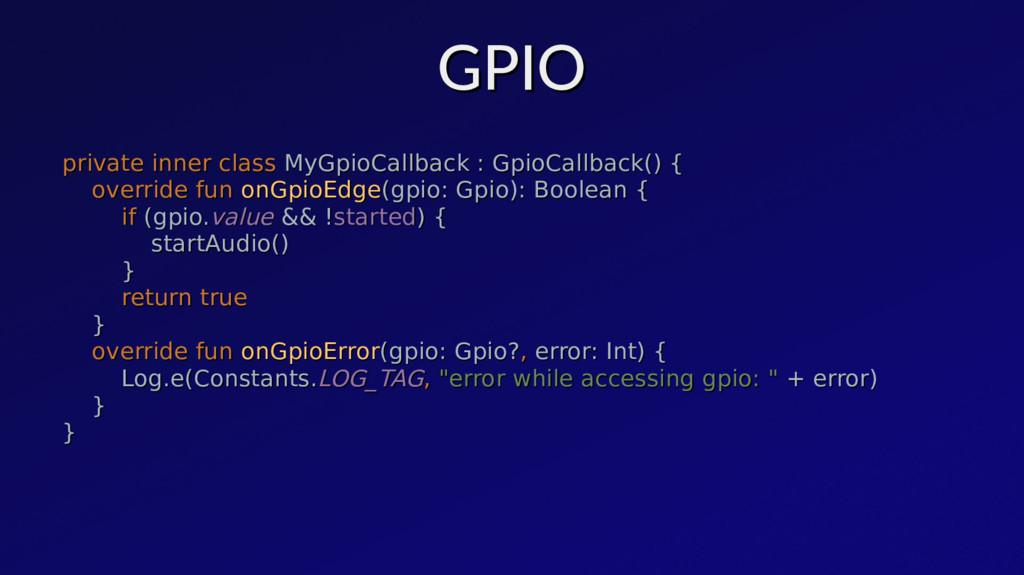 GPIO GPIO private inner class private inner cla...