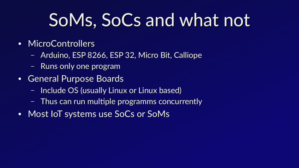 SoMs, SoCs and what not SoMs, SoCs and what not...