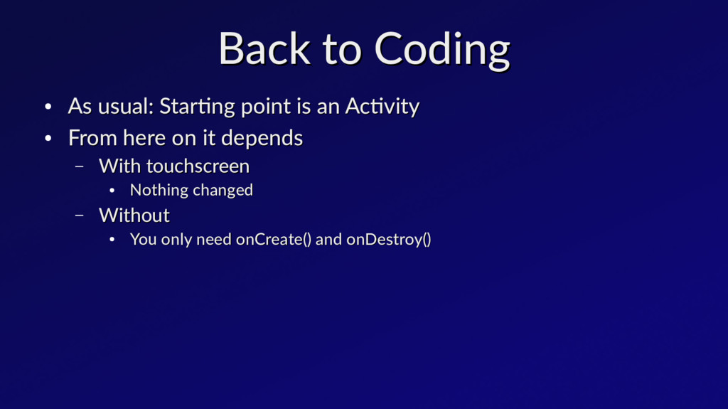 Back to Coding Back to Coding ● As usual: Start...