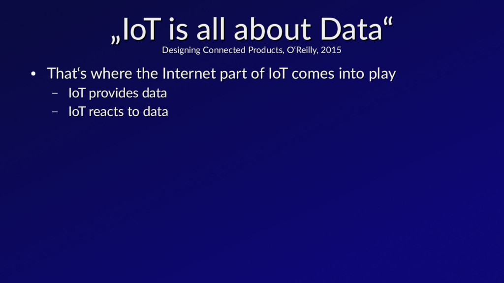 """"""" """"IoT is all about Data"""" IoT is all about Data..."""