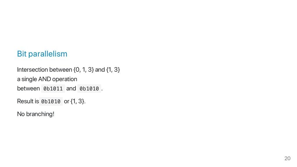 Bit parallelism Intersection between {0, 1, 3} ...