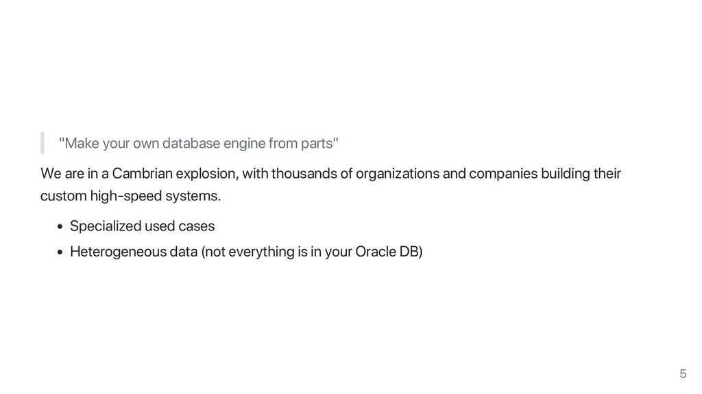 """Make your own database engine from parts"" We a..."