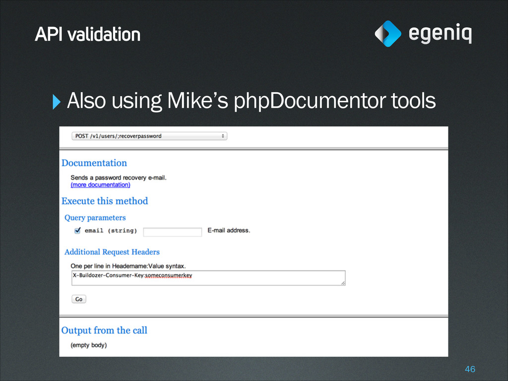 ‣Also using Mike's phpDocumentor tools ! ! ! ! ...