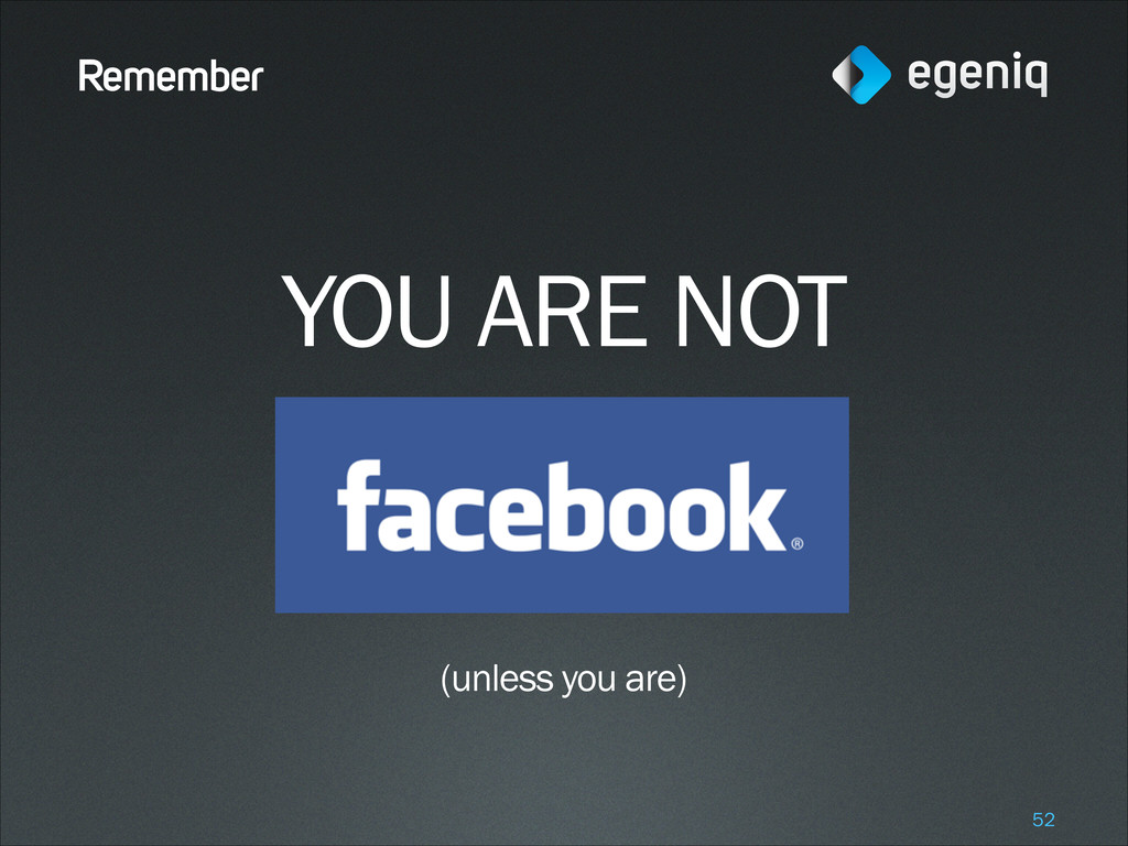 Remember YOU ARE NOT ! ! ! (unless you are) !52