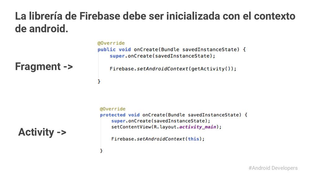 #Android Developers La librería de Firebase deb...
