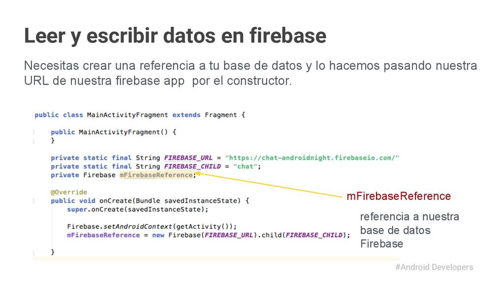 #Android Developers Necesitas crear una referen...