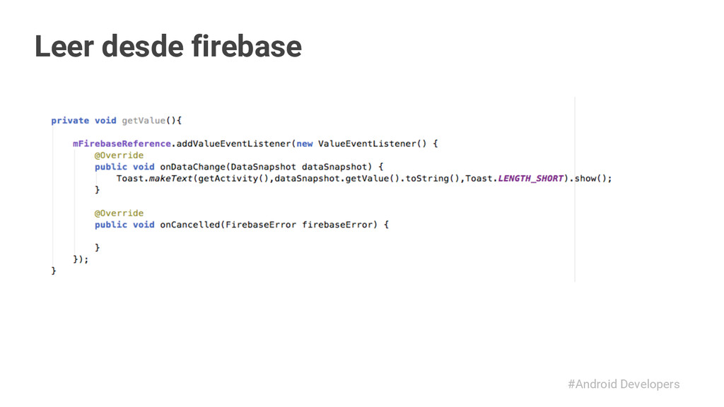 #Android Developers Leer desde firebase