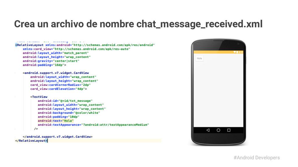 #Android Developers Crea un archivo de nombre c...