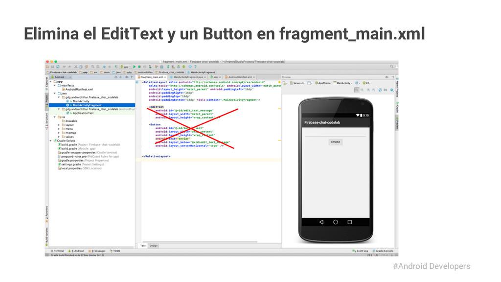 #Android Developers Elimina el EditText y un Bu...