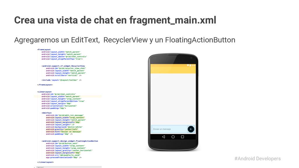 #Android Developers Crea una vista de chat en f...