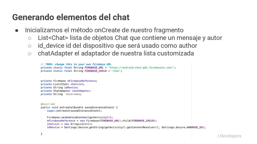 #Android Developers Generando elementos del cha...