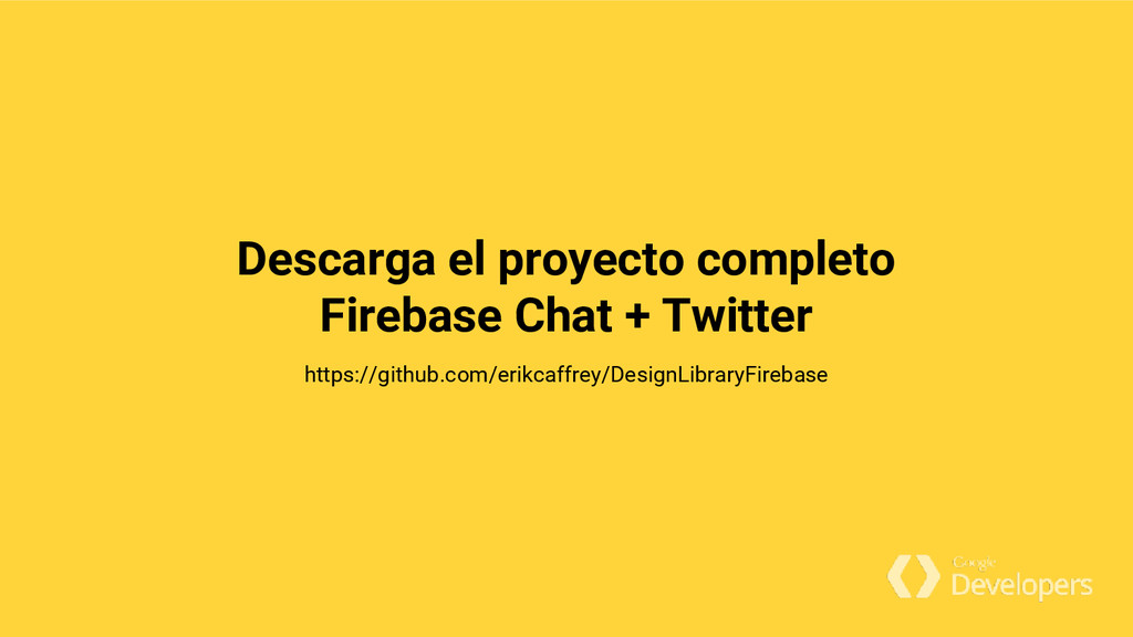Descarga el proyecto completo Firebase Chat + T...