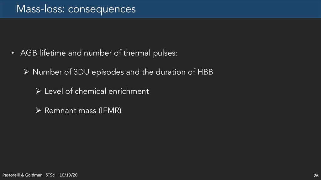 Mass-loss: consequences 26 • AGB lifetime and n...