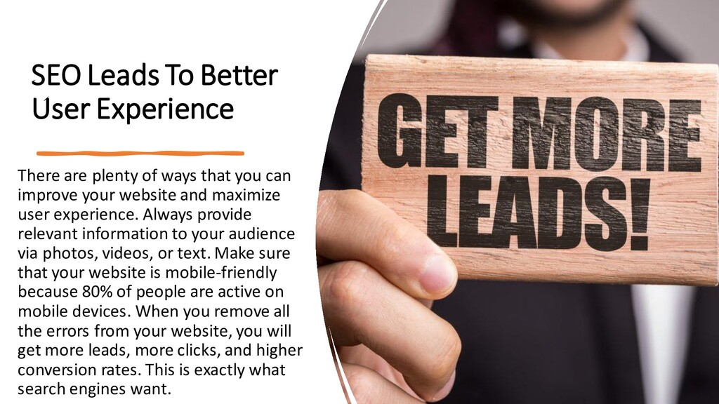 SEO Leads To Better User Experience There are p...