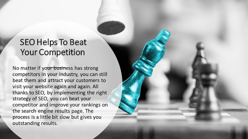 SEO Helps To Beat Your Competition No matter if...