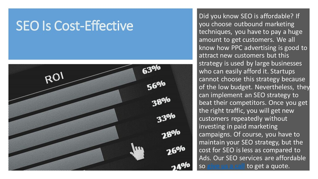 SEO Is Cost-Effective Did you know SEO is affor...