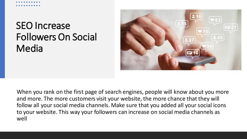 SEO Increase Followers On Social Media When you...