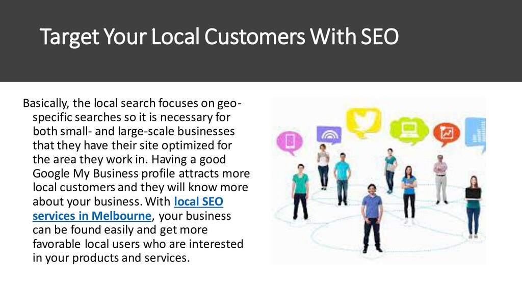 Target Your Local Customers With SEO Basically,...