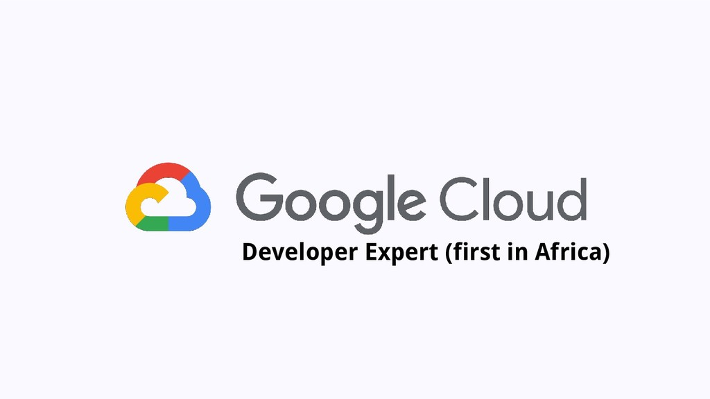 Developer Expert (first in Africa)
