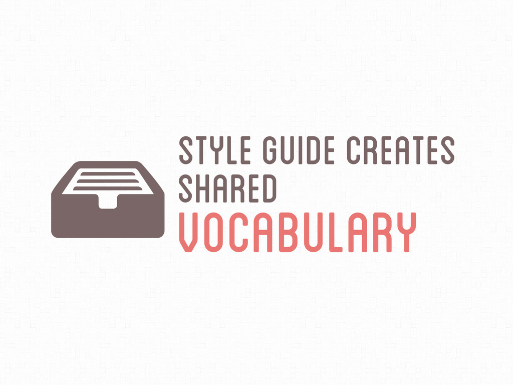 LStyle Guide Creates Shared Vocabulary